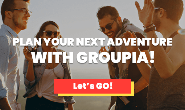 Plan Your Next Adventure With Groupia